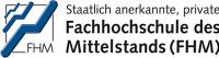 Университет прикладных наук малого и среднего бизнеса Кёльн, Fachhochschule des Mittelstands (FHM)/Köln, FH des Mittelstands/Köln